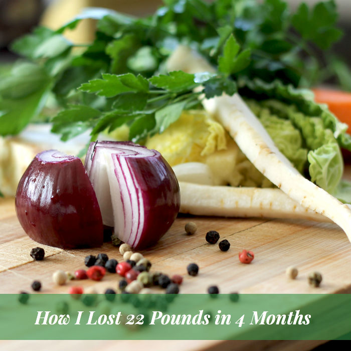 How I Lost 22 Pounds in 4 Months