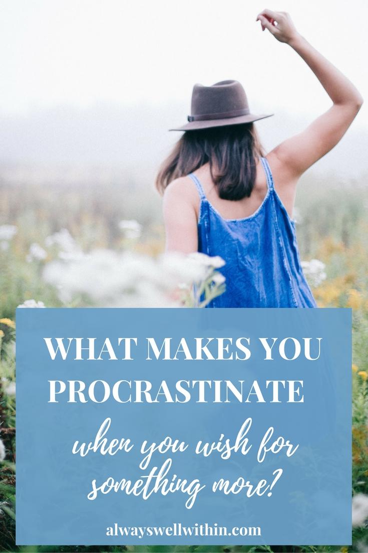 Understanding + overcoming procrastination.