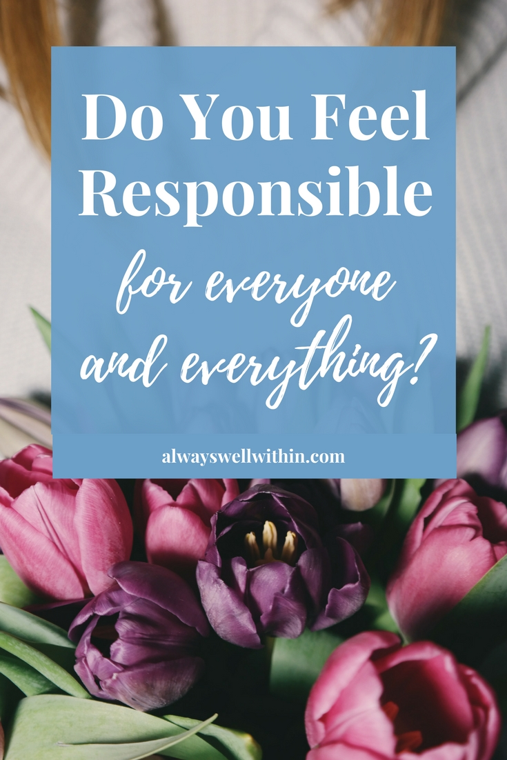 Getting over over-responsibility