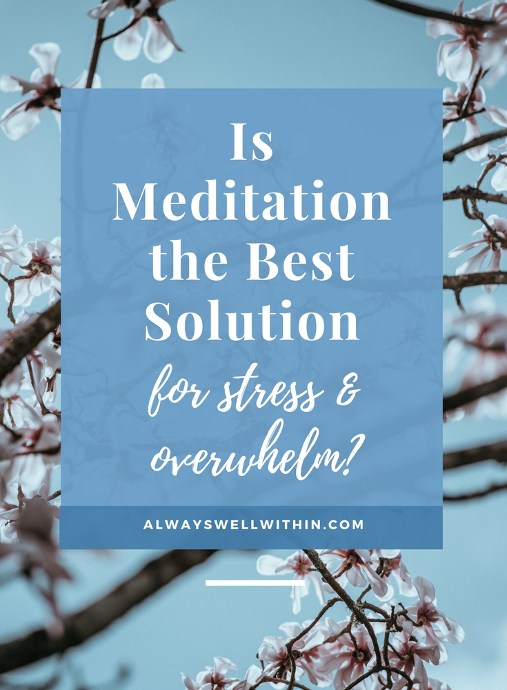 Too busy to meditate? This will help.