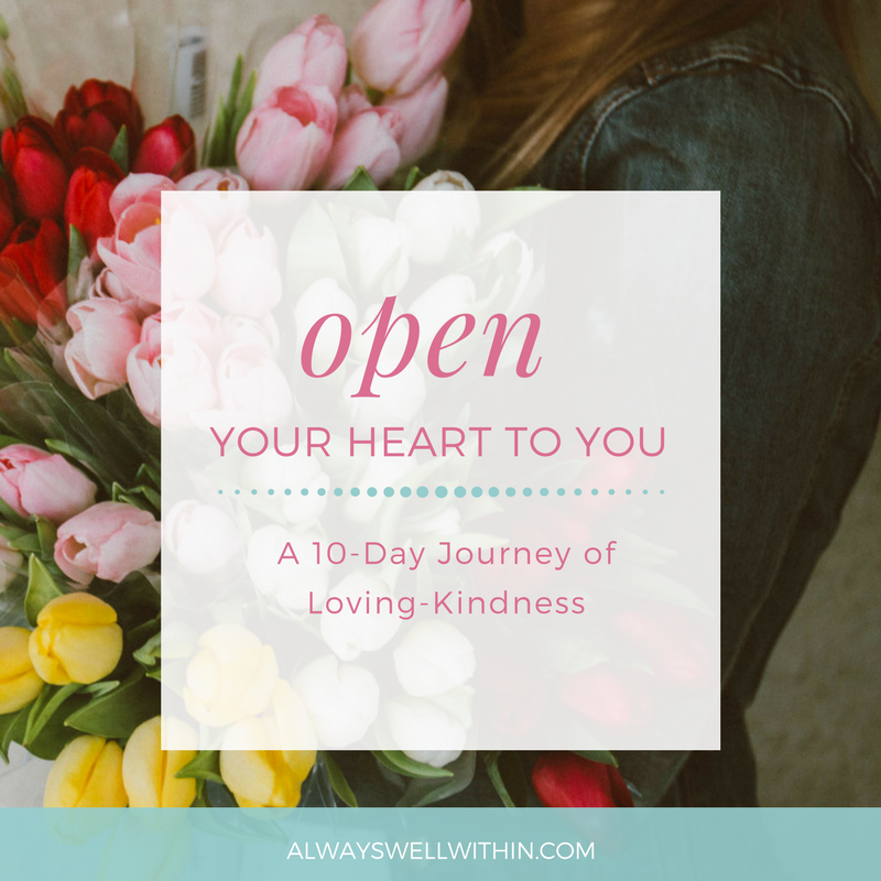 Open Your Heart to You - Loving-Kindness course