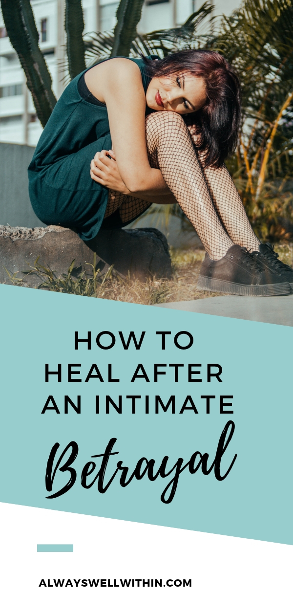 Don't make betrayal worse by adding to the pain. Here's how to soothe yourself + move forward after trust has been broken. #betrayal #brokentrust #breachoftrust #unfaithfulhusband #infidelity #lovebetrayed #backstabbing #overcomingbetrayal #betrayalbyfriend