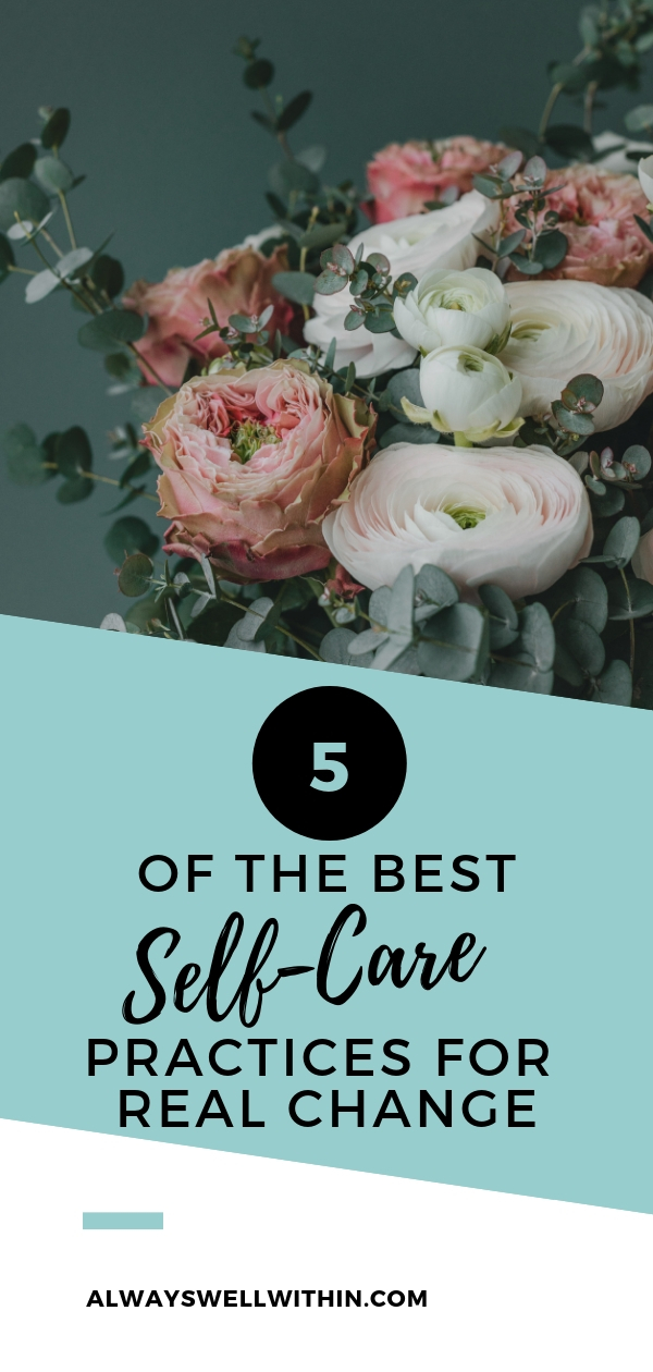 Practices for Deep Self Care + Self Love