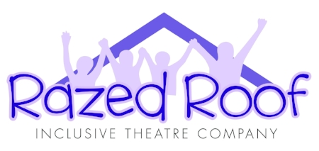 Razed Roof is an inclusive performing arts group for people with (and without) learning difficulties and disabilities. The company is made up of adults with a range of learning difficulties and disabilities; elders; and young people from mainstream education.  Based at Harlow Playhouse, an inclusive company of up to forty participants work together for over six hours every Thursday with the support of an experienced team of staff who believe that the performing arts provide opportunities to improve the quality of life for everyone involved.