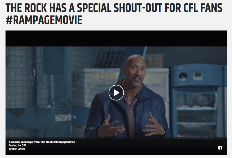 Special CFL shoutout courtesy of Dwayne 'The Rock' Johnson for the Canadian release of 'Rampage' (2018)