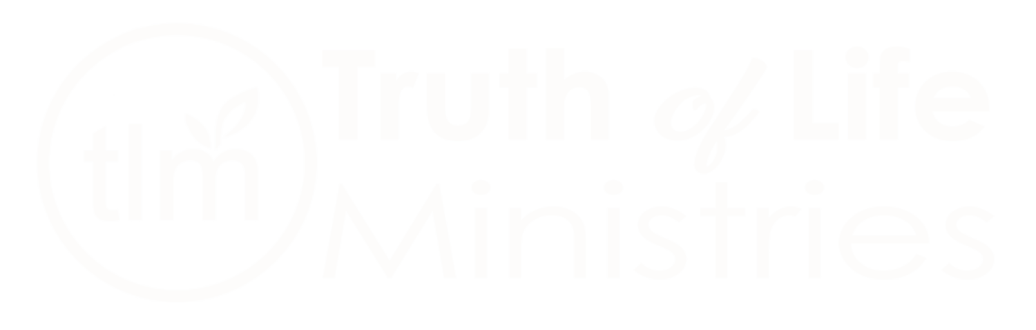 TRUTH of LIFE Ministries