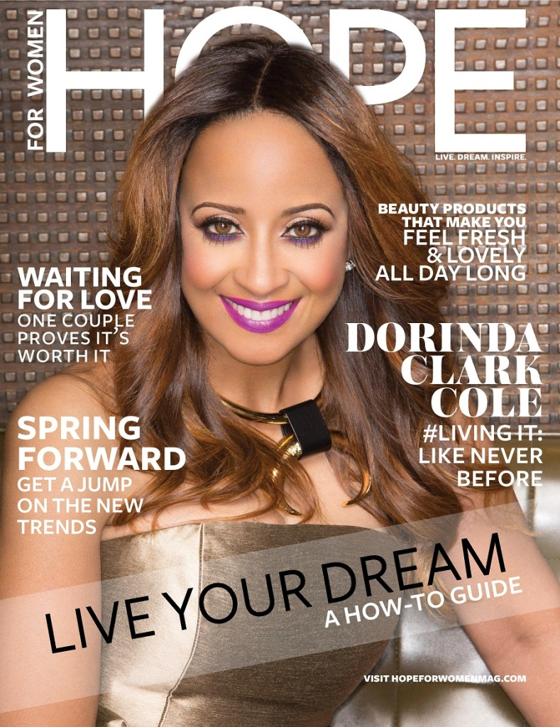 DORINDA CLARK COLE COVERS SPRING ISSUE OF HOPE FOR WOMEN MAGAZINE