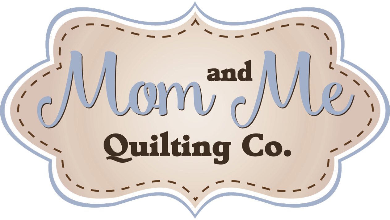 Mom and Me Quilting Co