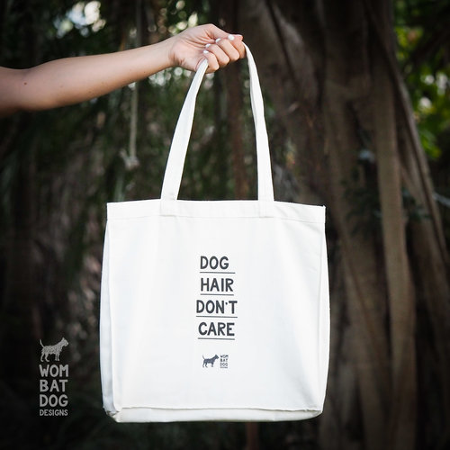 Dog Hair Don t Care Tote Bag — Wombat Dog Designs 86252f7a73206