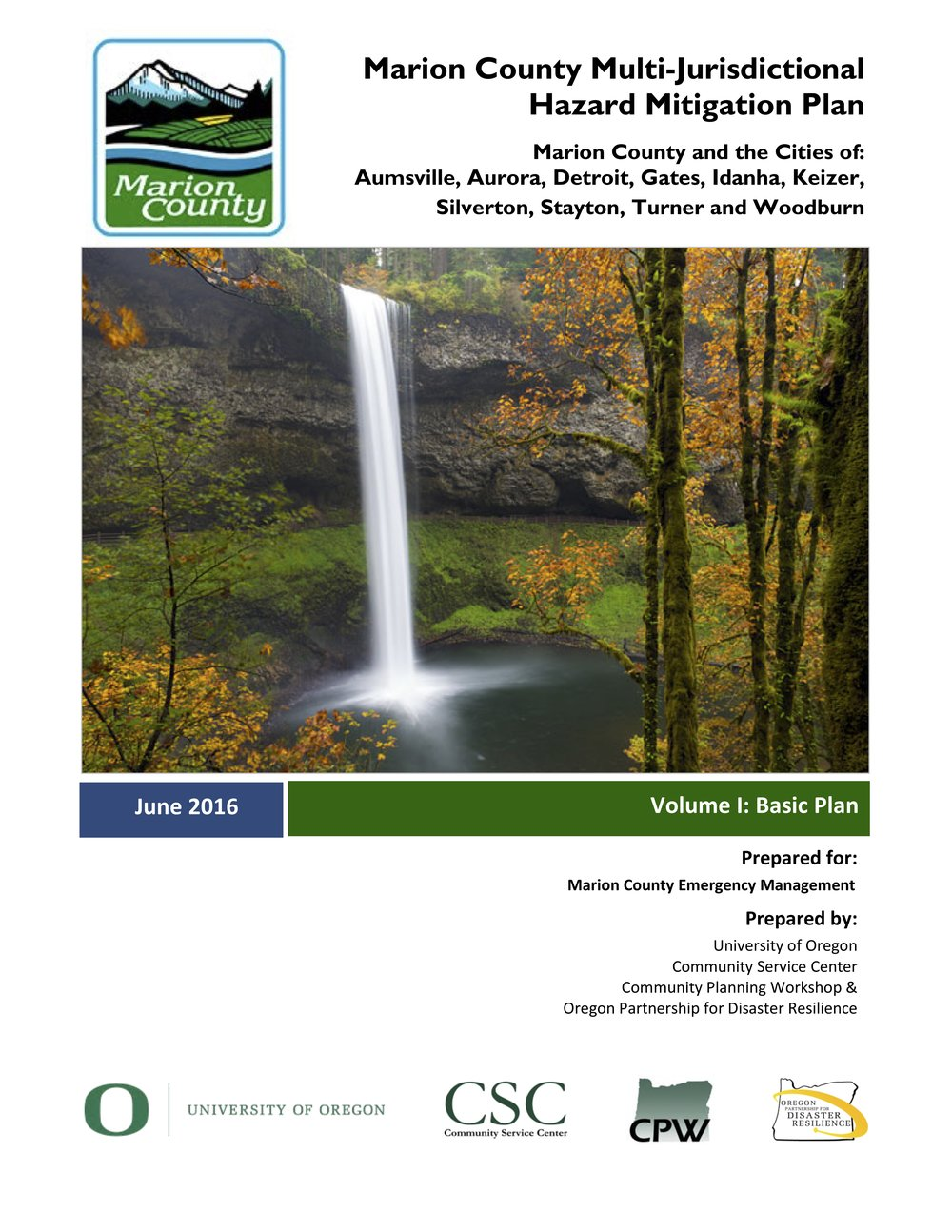 2016 Marion County Natural Hazard Mitigation Plan Update - University of Oregon Community Service Center & Community Planning Workshop, Project Manager