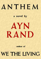 Image credit: Graham Hardy; First edition cover photo of Anthem by Ayn Rand