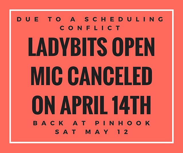 heads up! bring your bits to Sam's Quik Shop instead - LadyBits will return on May 12!  see you there!