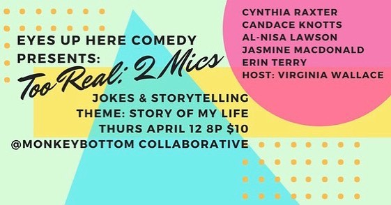 Thursday April 12! 8p another round of Stories and the jokes behind them!  come out to MonkeyBottom in Durham - our theme is: Story of My Life  tix are cheaper if you get them BEFORE the show! link in profile.  #tooreal2mics