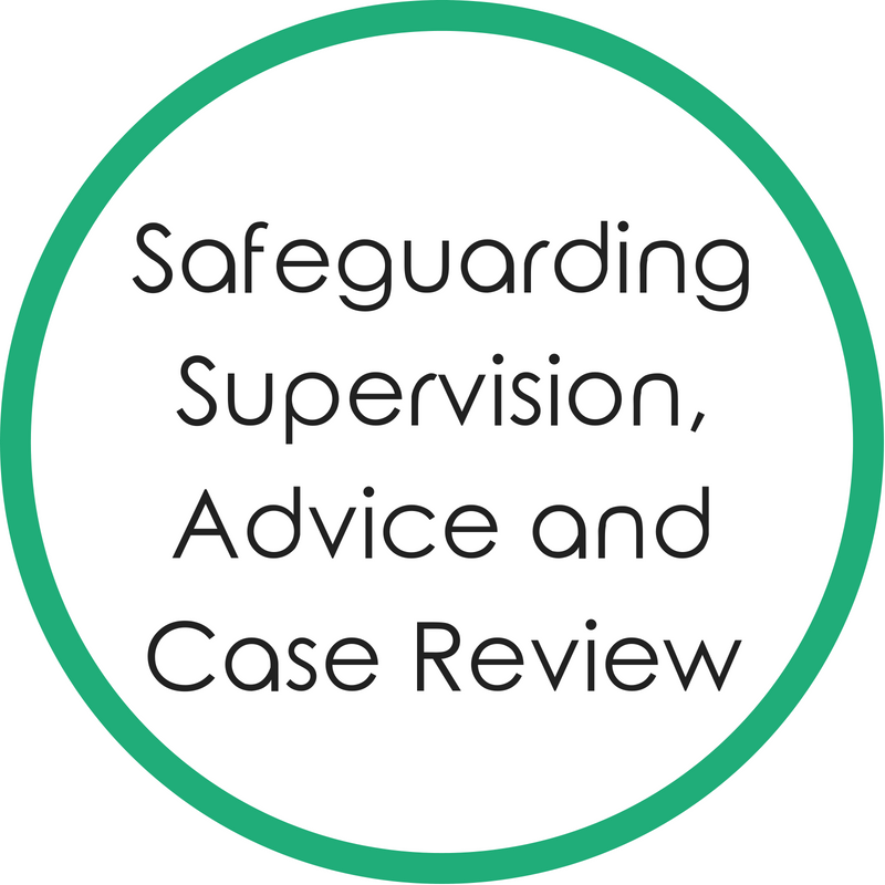 Safeguarding Supervision, Advice and Case Review