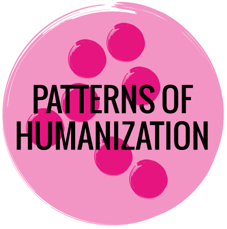Patterns of Humanization