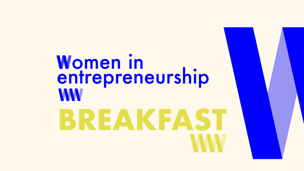 Women+in+Entrepreneurship+Breakfast.png