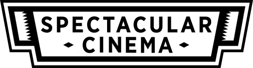 Spectacular Cinema