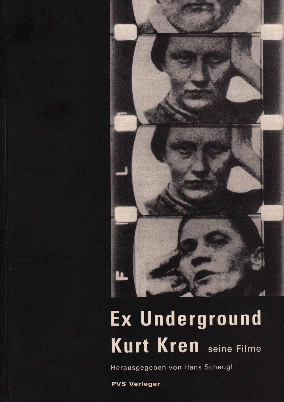 Scheugl, Hans, ed. Ex Underground Kurt Kren, seine Filme. [German] Vienna: PVS Verleger, 1996.