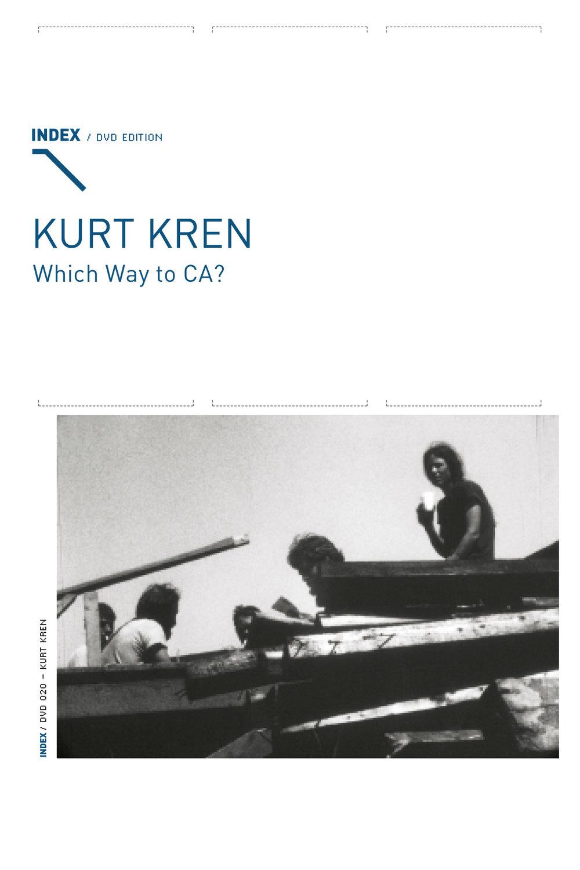 Kurt Kren. Which Way to CA? Bonus track: Hans Scheugls' documentary Keine Donau – Kurt Kren and his Films. Vienna: Index DVD Edition, no. 020, 2007.