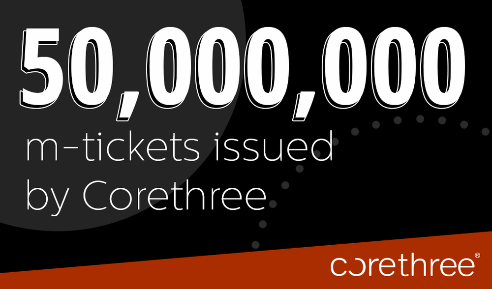 50 million mobile tickets issues by Corethree