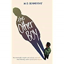 The Other Boy - M.G. HennesseyShane is an ordinary boy who has a deep secret he is keeping from his best friend and everyone else. When a bully finds out Shane's secret and spreads it around the school, Shane's life becomes complicated and starts to spin out of control. He has to use great courage and learn to trust other people in the midst of hate that surrounds him to prove that he is still just a regular boy.