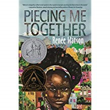 Piecing Me Together    - Renée Watson978-1-68119-105-8Jade is a smart, hard-working girl who wants nothing more than to make a better life for herself, and that means getting out of her neighborhood. She takes the bus every day to an elite private school, where she struggles to fit in with the other girls who know she's there on a scholarship. She tries to give back by tutoring other students and expresses herself with art and collage. She's optimistic when a new student starts riding the bus with her; Jade thinks she has found a kindred spirit and possibly a new friend.Her guidance counselor calls her in for a new