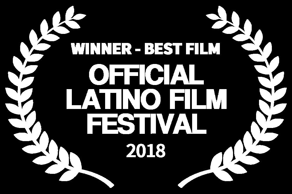 WINNER - BEST FILM - OFFICIAL LATINO FILM FESTIVAL - 2018.png