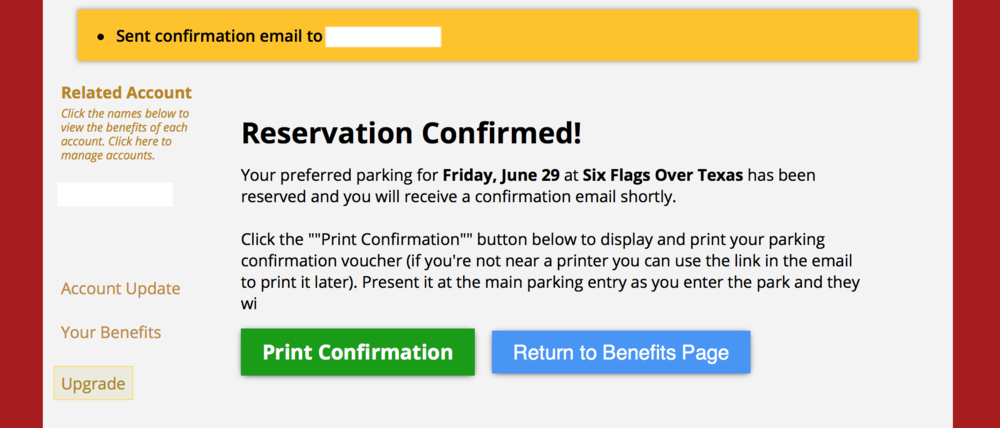 """Finally, you are taken to the confirmation page. Click """"Print Confirmation"""" and print off the voucher. Take the voucher with you to the park and present it at the parking booth when you arrive. They will direct you to the appropriate parking lot."""