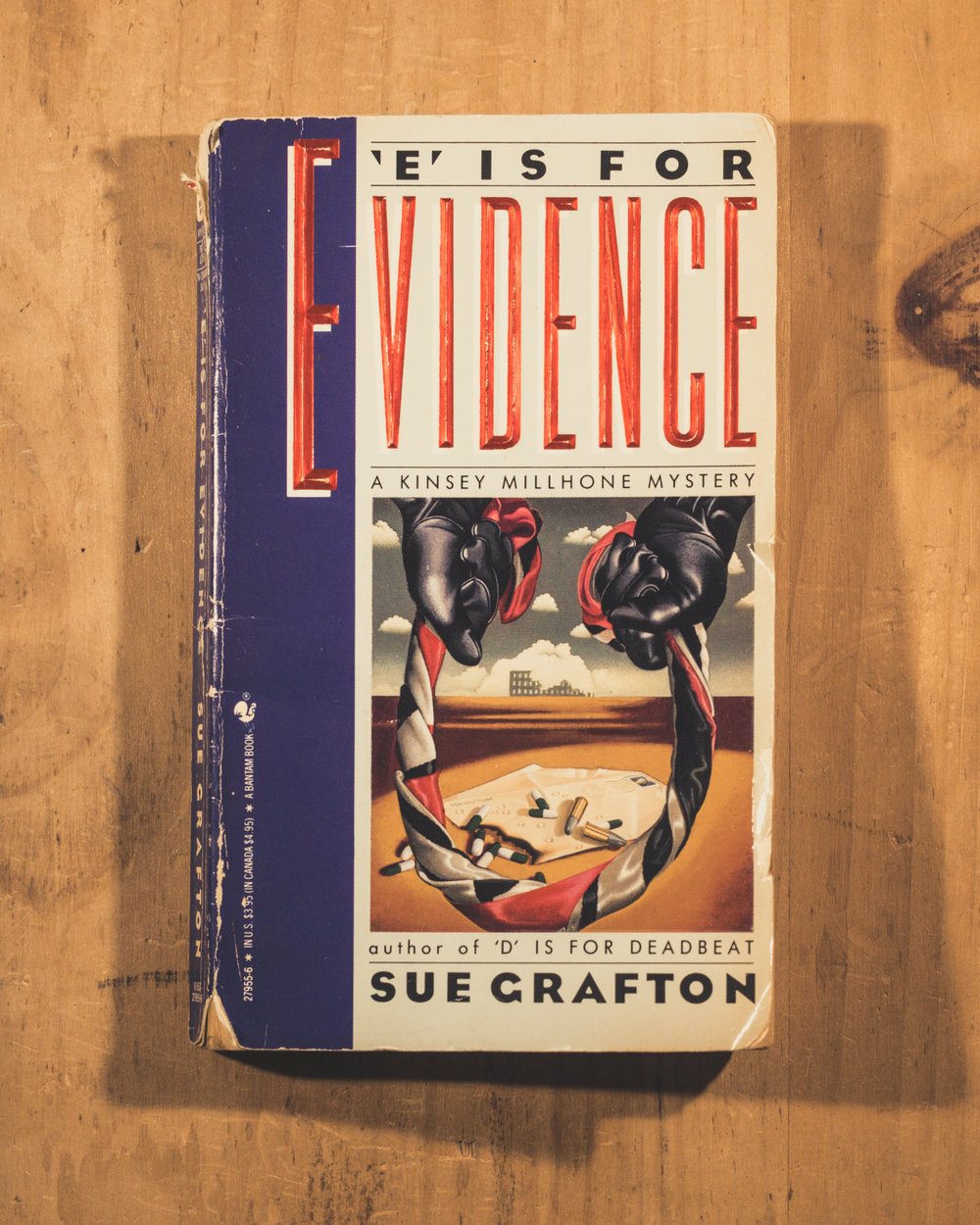 """E"" is for Evidence by Sue Grafton"