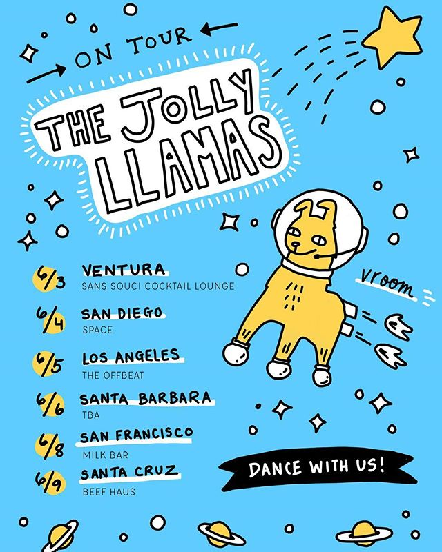Our stops!! Santa Barbara is still TBA so check back tomorrow morning 🌟. Thanks @toriapolis for the extra cute flier.  #rockstar #indieband #rockmusic #jollyllamas #powerpop #thejollyllamas #touringband