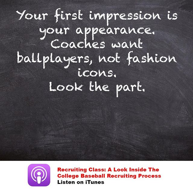 Coaches don't care how cool you look.  They want you to look professional. . . . #collegerecruiting #recruitingtips #baseball #baseballrecruiting #collegebaseball #perfectgame #collegeathlete #highschoolbaseball