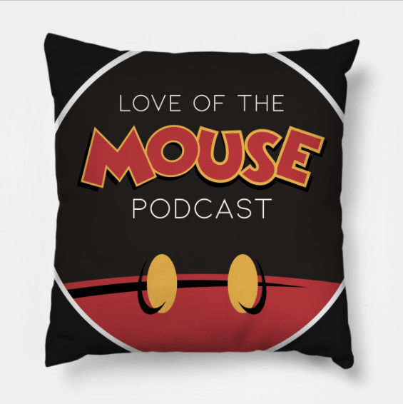 Love of the Mouse Podcast Throw Pillow ($25)