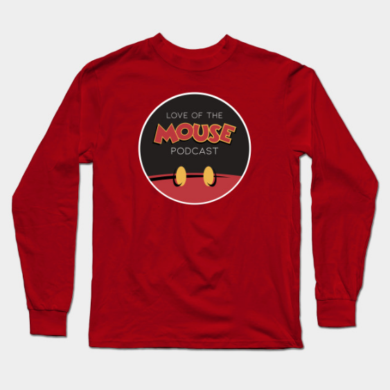 Love of the Mouse Podcast Long Sleeve T-Shirt ($22)