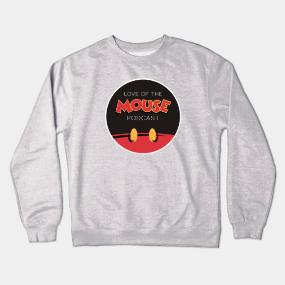 Love of the Mouse Podcast Crewneck ($35)