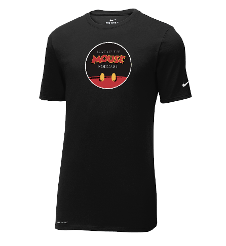 Love of the Mouse Podcast Nike  Dri-Fit Cotton/Poly Tee ($34.95)