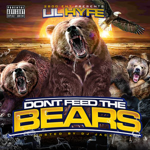 DONT FEED THE BEARSHOSTED BY DJ JACK