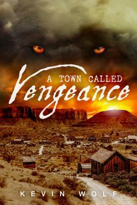 A Town Called Vengeance.jpg