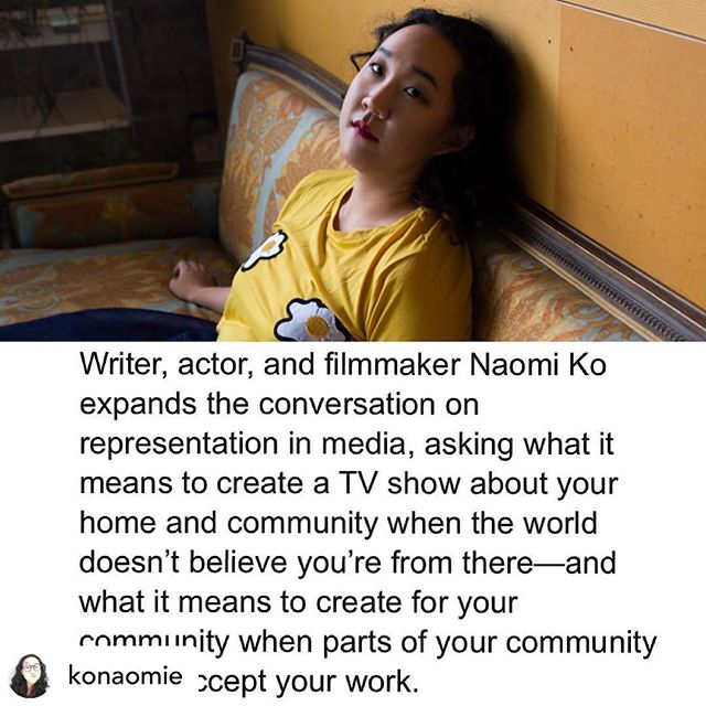 Creator/Writer/Actress Naomi Ko expands the conversation on representation in media, asking what it means to create a TV show about your home and community when the world doesn't believe you're from there—and what it means to create for your community when parts of your community do not accept your work. Naomi was commissioned to write this essay by @mnartists and guest editor @refugenius LINK IN BIO!
