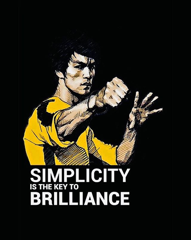 Words of Bruce Lee #Warrior #GreatReminders #KeepItSimple #Mindset #HoffbergCoaching #MentallyTough