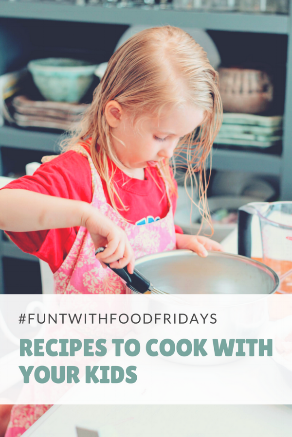 Recipes to cook with your kids-Stay At Home Momming.png