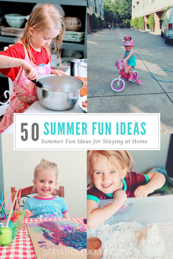 Summer Fun Ideas- Stay At Home Momming- 50 Ideas of what to do at home this summer
