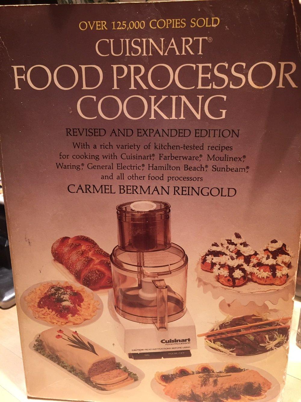 Cami's well used Cuisinart Food Processor Cookbook,