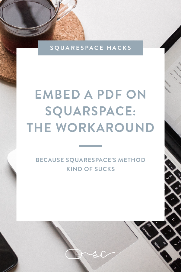 How to Embed a PDF on Squarespace (Because Squarespace's