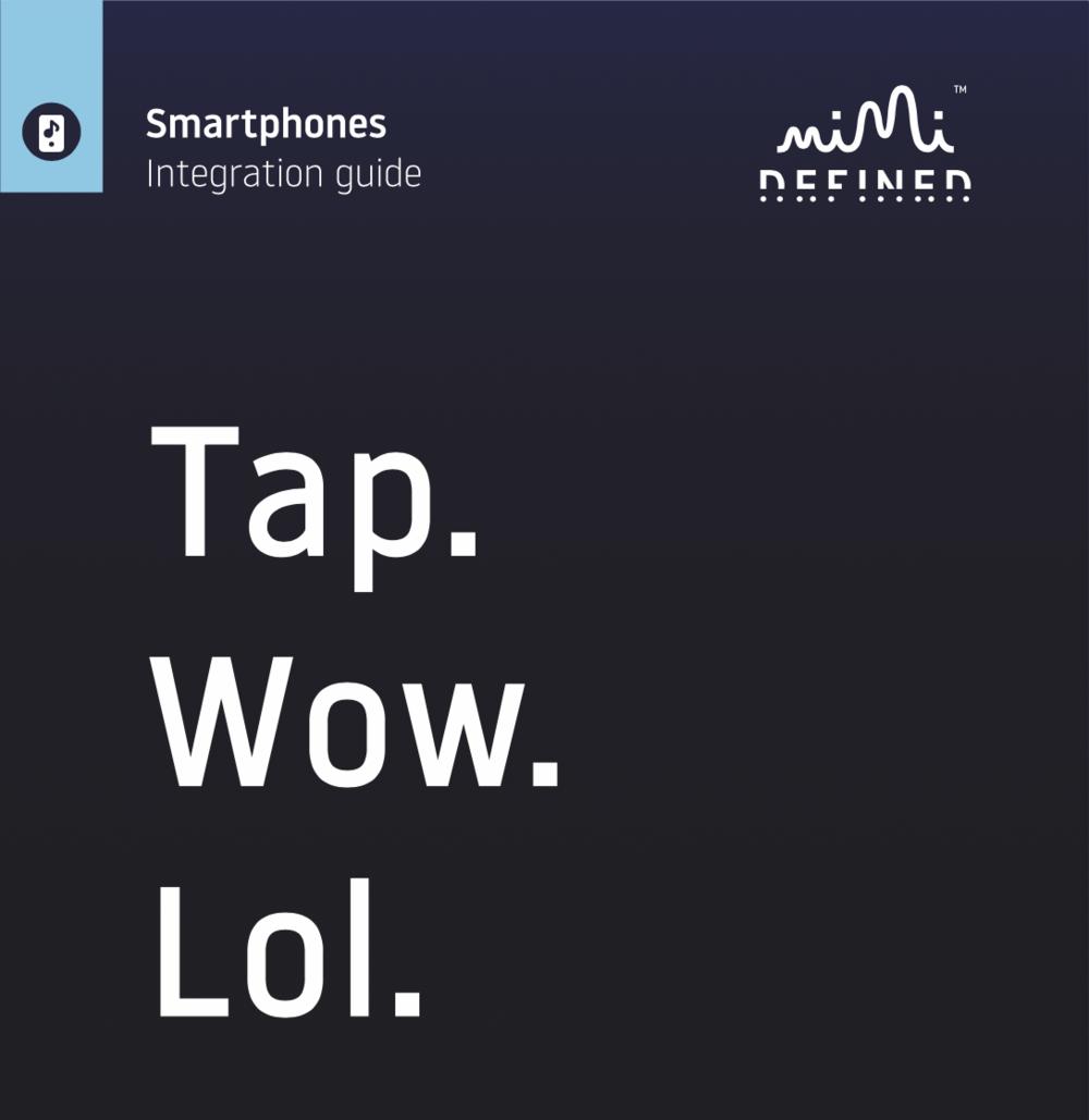 SMARTPHONE INTEGRATION GUIDE