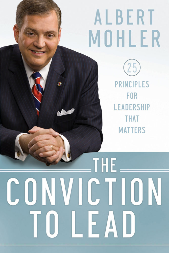 Conviction To Lead - Albert Mohler
