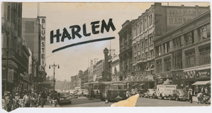 """West 125th Street looking west from Seventh Avenue, Harlem, New York City"" From the Schomburg Center for Research in Black Culture, Photographs, and Prints Division, The New York Public Library. 1946."
