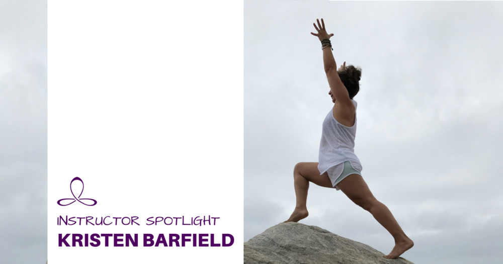 Get-to-KnowGet-to-Know-Your-Yoga-Instructor—Kristen-BarfieldKristen-Barfield-1.png