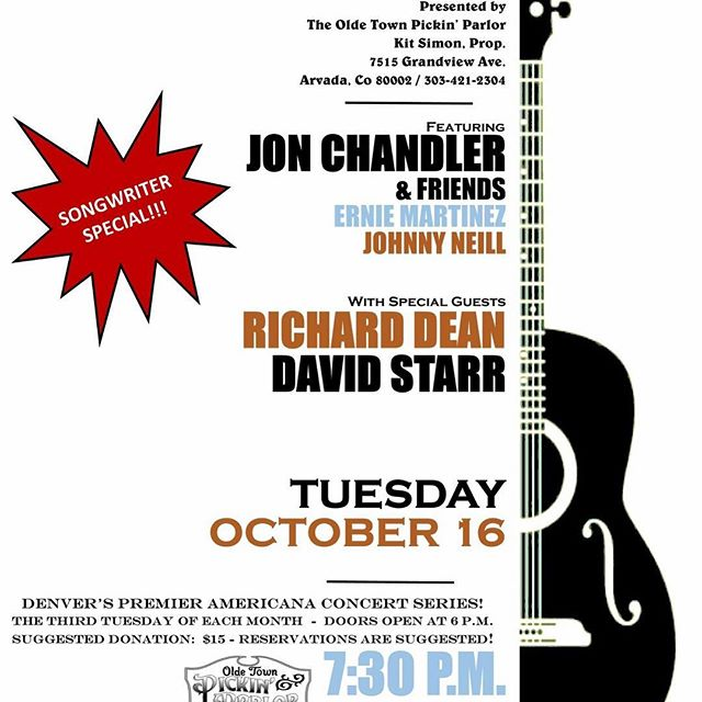 Next Tuesday with Jon Chandler, Richard Dean and more at @oldetownpickinparlor