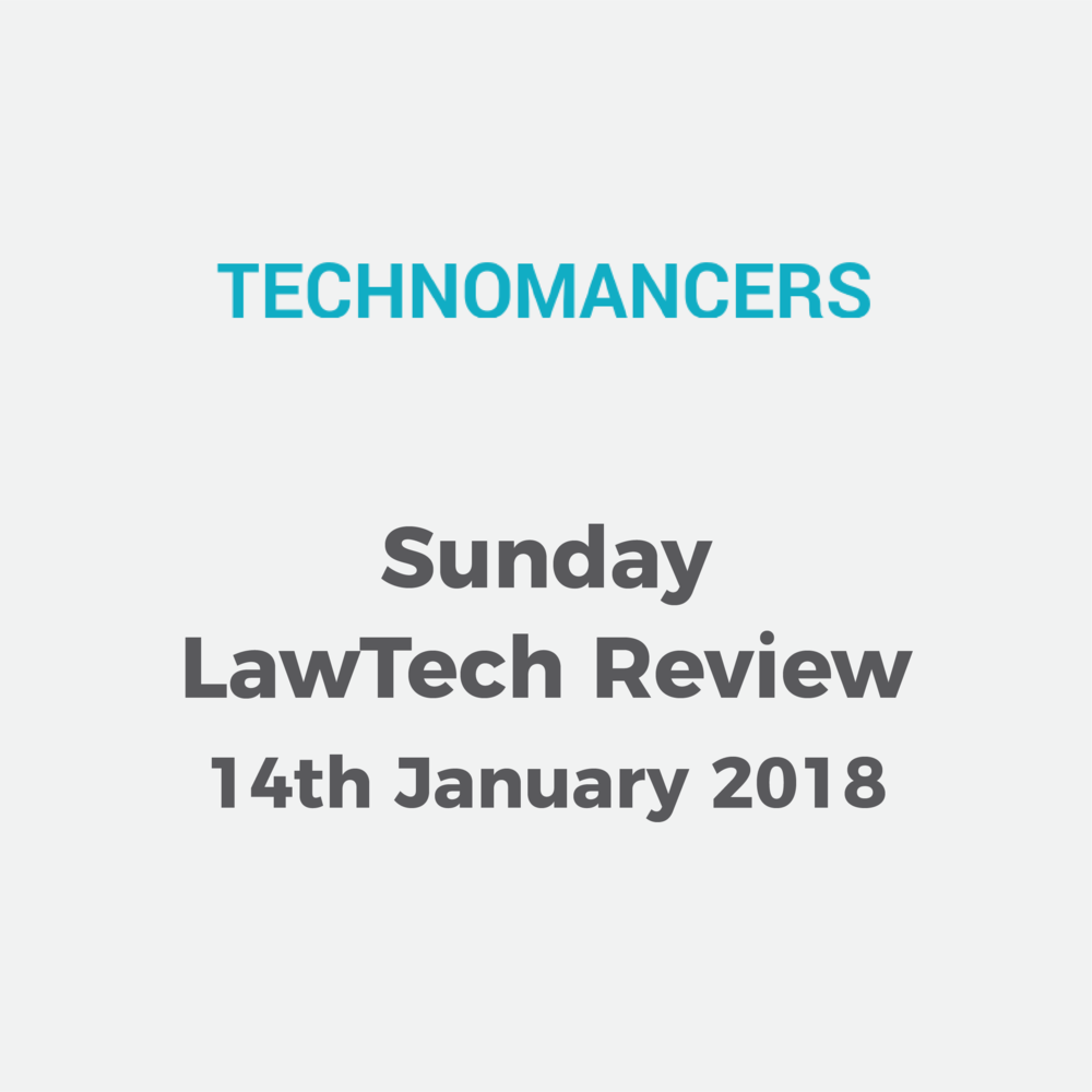 Oathello featured in Technomancers' Sunday LawTech Review     14 Jan 2018
