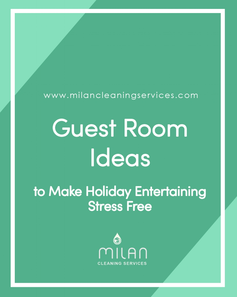 Guest Room Ideas - to make holiday entertaining stress free